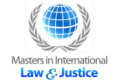 Masters in International Law and Justice