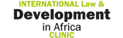 International Law and Development in Africa Clinic