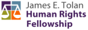 James E. Tolan Human Rights Fellowship